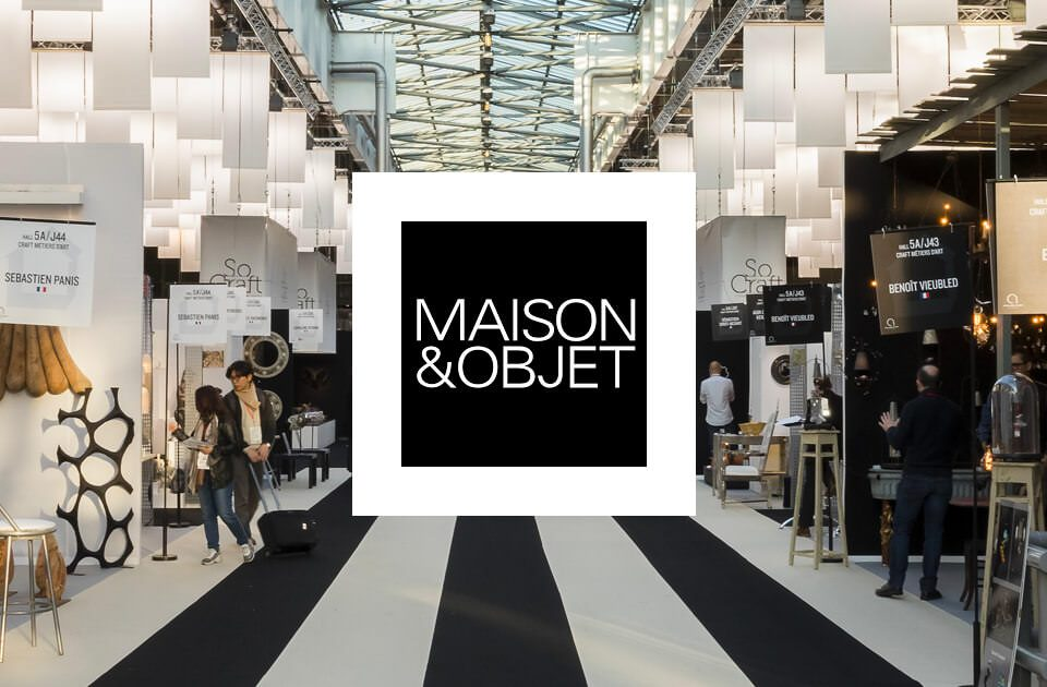 MAISON&OBJET Paris 2018